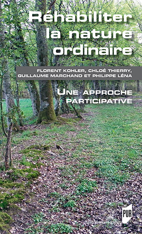Réhabiliter la nature ordinaire